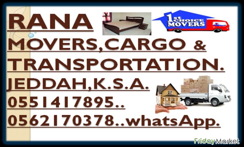 Rana MOVERS, PACKERS & HOUSE SHIFTING WITH TRANSPORTATION.0562170378 Jeddah Saudi Arabia